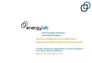 Eficiencia Energética en las Instalaciones Aplicación de BCG en Sistemas de Climatización