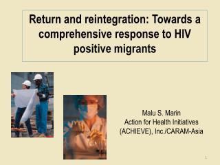 Malu  S. Marin Action for Health Initiatives (ACHIEVE), Inc./CARAM-Asia