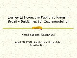 Energy Efficiency in Public Buildings in Brazil � Guidelines for Implementation