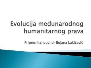 Evolucija  me đunarodnog humanitarnog prava