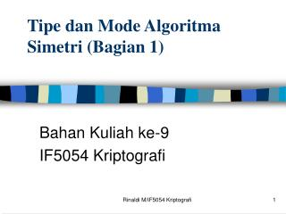 Tipe dan Mode Algoritma Simetri (Bagian 1)