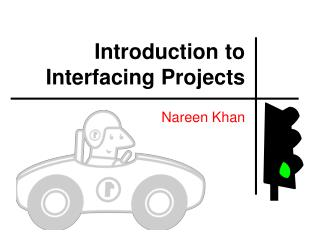 Introduction to Interfacing Projects