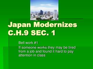 Japan Modernizes C.H.9 SEC. 1