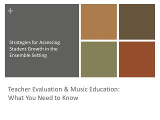 Teacher Evaluation & Music Education: What You Need to Know