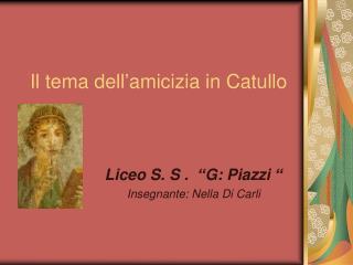 Il tema dell'amicizia in Catullo