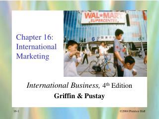 Chapter 16: International Marketing