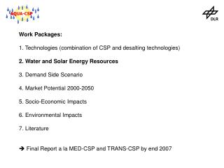 Work Packages: 1. Technologies (combination of CSP and desalting technologies)
