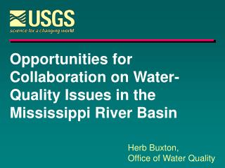 Opportunities for Collaboration on Water- Quality Issues in the Mississippi River Basin