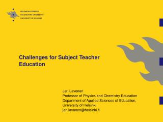 Challenges for Subject Teacher Education