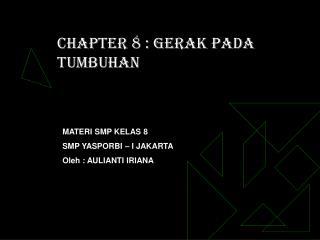 CHAPTER 8 : GERAK PADA TUMBUHAN