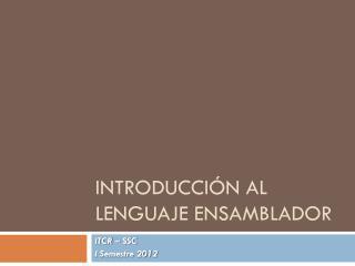 introducción al Lenguaje Ensamblador
