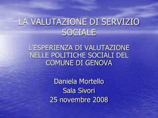 LA VALUTAZIONE DI SERVIZIO SOCIALE