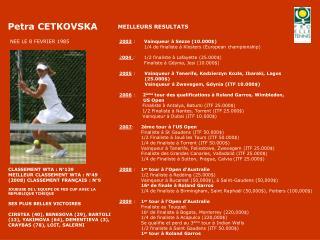 2003  :   Vainqueur à Sezze (10.000$) 1/4 de finaliste à Klosters (European championship)