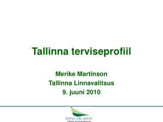 Tallinna terviseprofiil