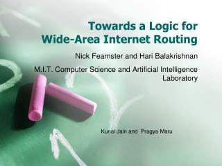 Towards a Logic for Wide-Area Internet Routing