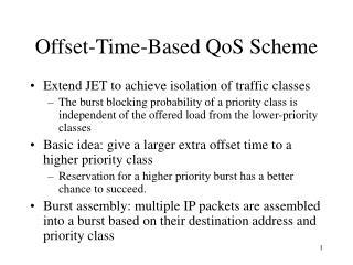 Offset-Time-Based QoS Scheme