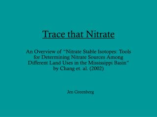 Trace that Nitrate