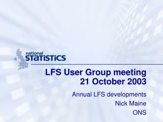 LFS User Group meeting 21 October 2003