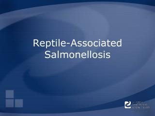 Reptile-Associated Salmonellosis
