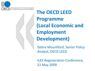 The OECD LEED Programme (Local Economic and Employment Development)