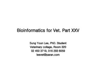 Bioinformatics for Vet. Part XXV