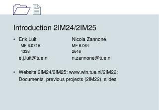 Introduction 2IM24/2IM25