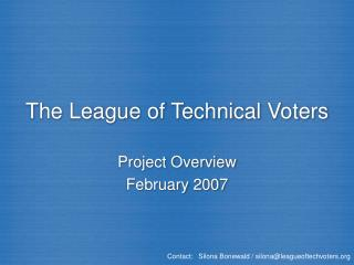 The League of Technical Voters