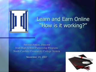 "Learn and Earn Online  ""How is it working?"""