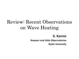 Review: Recent Observations on Wave Heating