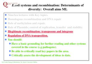 E.coli systems and recombination: Determinants of diversity:  Overall aims ML