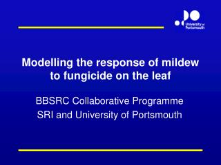 Modelling the response of mildew to fungicide on the leaf