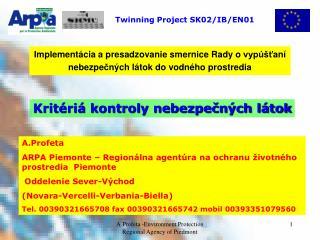 Twinning Project SK02/IB/EN01