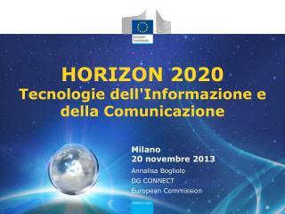 HORIZON 2020 Tecnologie dell'Informazione e della Comunicazione
