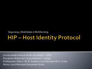 HIP – Host  Identity Protocol