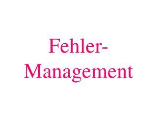 Fehler-Management