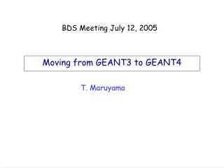 Moving from GEANT3 to GEANT4