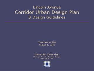 Lincoln Avenue Corridor Urban Design Plan & Design Guidelines