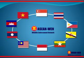 Wildlife Law Enforcement Networking in Southeast Asia – Experiences from ASEAN-WEN
