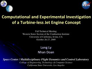 Computational and Experimental Investigation of a Turbine-less Jet Engine Concept