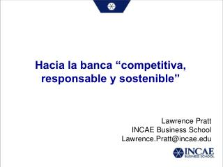 """Hacia la banca """"competitiva, responsable y sostenible"""""""