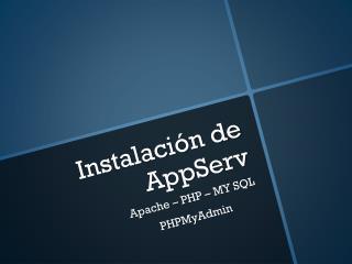 Instalación de AppServ