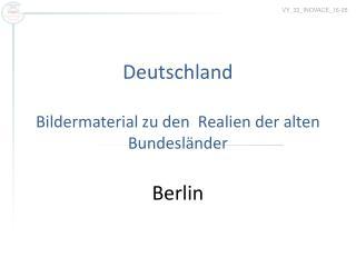 Deutschland Bildermaterial zu den  Realien der alten Bundesländer Berlin