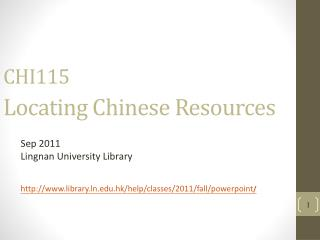 CHI115  Locating Chinese Resources