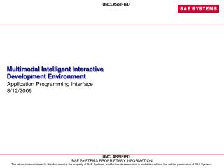 Multimodal Intelligent Interactive Development Environment