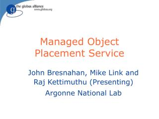 Managed Object Placement Service
