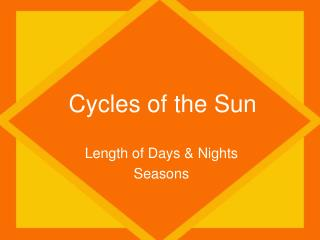 Cycles of the Sun