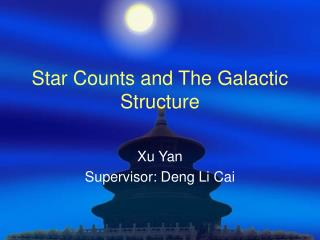 Star Counts and The Galactic Structure