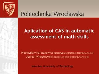 Aplication of CAS in automatic assessment of math skills