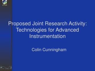 Proposed Joint Research Activity: Technologies for Advanced Instrumentation