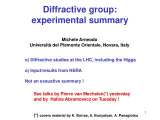 Diffractive group:  experimental summary
